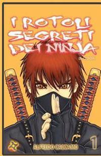 I Rotoli Segreti Dei Ninja - Variant Cover: Kazan E L'Eredita' Dei Taiyo