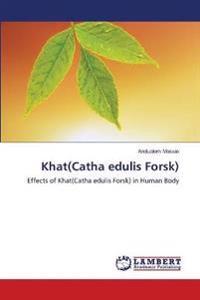Khat(Catha edulis Forsk)