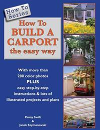 How to Build a Carport: The Easy Way