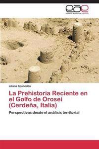 La Prehistoria Reciente En El Golfo de Orosei (Cerdena