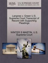 Langnes V. Green U.S. Supreme Court Transcript of Record with Supporting Pleadings