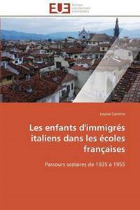 Les Enfants D'Immigres Italiens Dans Les Ecoles Francaises