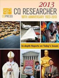 CQ Researcher Bound Volume 2013