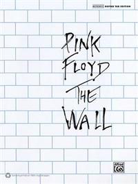 The Pink Floyd -- The Wall: Authentic Guitar Tab