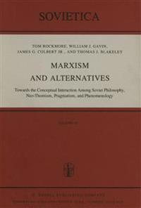 Marxism and Alternatives
