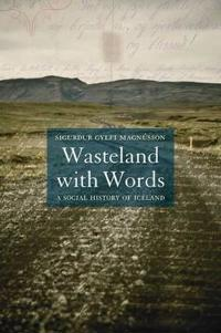 Wasteland with Words: A Social History of Iceland