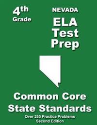 Nevada 4th Grade Ela Test Prep: Common Core Learning Standards