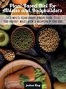 Plant-Based Diet For Athletes and Bodybuilders