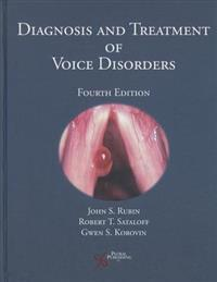 Diagnosis and Treatment of Voice Disorders