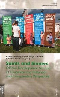 Saints and Sinners: Official Development Aid and Its Dynamics in a Historical and Comparative Perspective