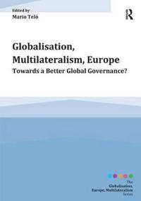 Globalisation, Multilateralism, Europe