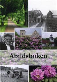 Abildsboken - människor och miljöer i en halländsk socken