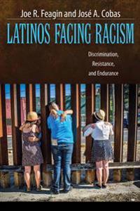 Latinos Facing Racism