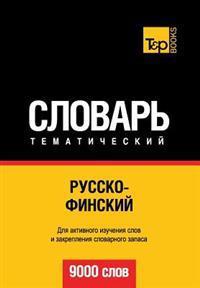 Russko-Finskij Tematicheskij Slovar' - 9000 Slov - Finnish Vocabulary for Russian Speakers