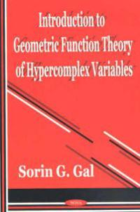 Introduction to Geometric Function Theory of Hypercomplex Variables