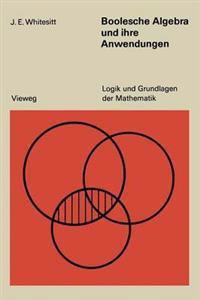Boolesche Algebra Und Ihre Anwendungen
