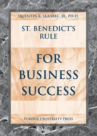 St.Benedict's Rule for Business Success
