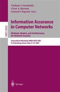 Information Assurance in Computer Networks: Methods, Models and Architectures for Network Security