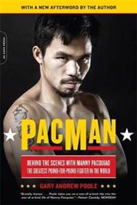 Pacman - behind the scenes with manny pacquiao--the greatest pound-for-poun
