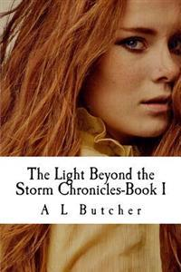 The Light Beyond the Storm Chronicles-Book I