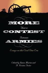 More Than a Contest Between Armies
