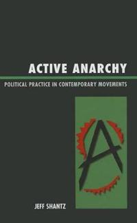 Active Anarchy