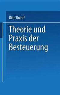 Theorie Und Praxis Der Besteuerung