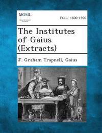 The Institutes of Gaius (Extracts)