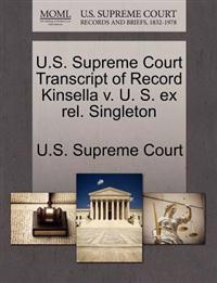 U.S. Supreme Court Transcript of Record Kinsella V. U. S. Ex Rel. Singleton