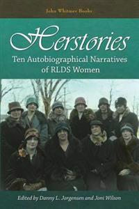 Herstories: Ten Autobiographical Narratives of Rlds Women