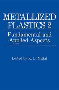 Metallized Plastics 2