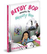 Bitsy Bop Wants to Hippity Hop