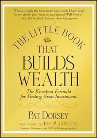 The Little Book That Builds Wealth: The Knockout Formula for Finding Great