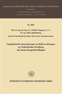 Vergleichende Untersuchungen an Meßvorrichtungen Zur Fortlaufenden Ermittlung Der Materialungleichmäßigkeit