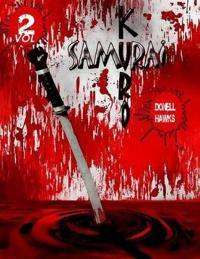 Kuro Samurai Vol 2