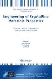 Engineering of Crystalline Materials Properties
