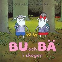 Bu och Bä i skogen