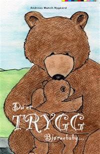 Du er trygg bjørnebaby...