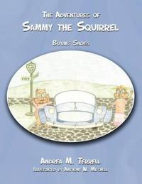 The Adventures of Sammy the Squirrel