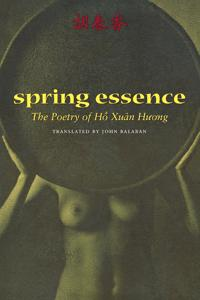 Spring Essence: The Poetry of Ho Xuan Huong
