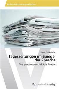 Tageszeitungen Im Spiegel Der Sprache