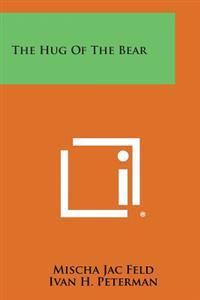 The Hug of the Bear