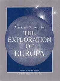 A Scientific Strategy for the Exploration of Europa