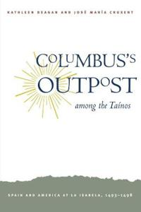Columbus's Outpost Among the Taínos