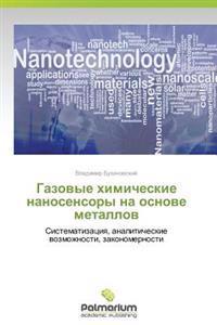 Gazovye Khimicheskie Nanosensory Na Osnove Metallov