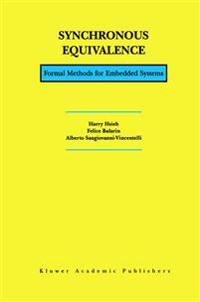Synchronous Equivalence: Formal Methods for Embedded Systems