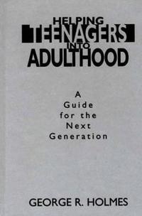 Helping Teenagers into Adulthood