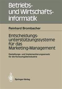 Entscheidungs-unterstutzungssysteme fur das Marketing-Management