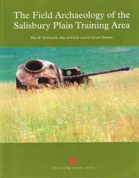 Field Archaeology of the Salisbury Plain Training Area