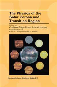 The Physics of the Solar Corona and Transition Region